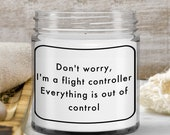 Funny Gift for Air Travel Controller —Funny Aviation Candle Gift for Flight Enthusiast —Birthday Gift, Graduation Gift, Retirement Gift —9oz