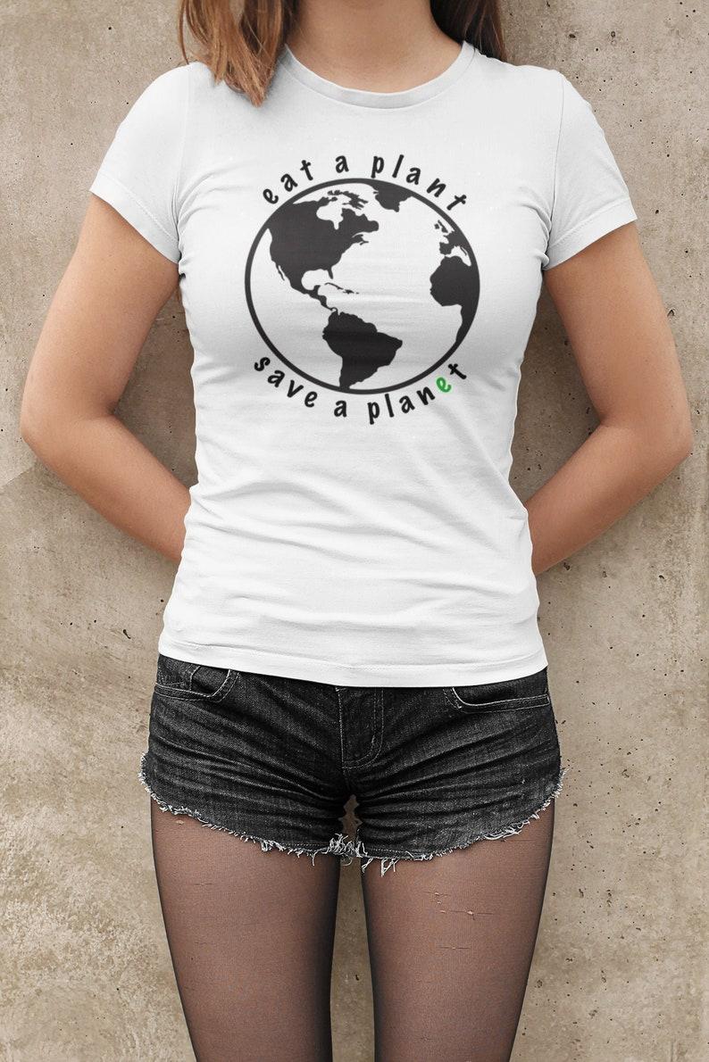 Eat a Plant / Save a Planet  vegan shirt vegan t shirt image 0