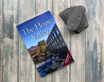 The Hope Valley: A Souvenir and Walker's Guide