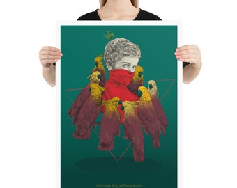 The mute king of free parrots | | illustration high quality printing | artwork on posters