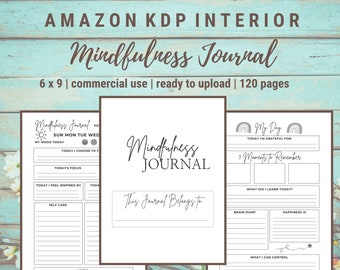 KDP Interior Mindfulness Journal  | 6x9 inches (with bleed) | Commercial Use | Ready to Upload PDF