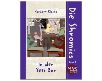 Comic book, comic book, comic book 'The Shromics in the Yeti Bar'