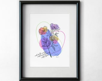 INSTANT DOWNLOAD Digital Print Art Flower Line Illustration Floral Abstract Inspirational Quote Motivational Wall Art Home Decor