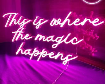 This is where the magic happens  customized neon sign, personalised gift, room decor , personalized wedding, home decor, wedding sign