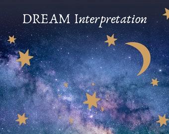 Dream Interpretation, dream reading, dream analysis, in depth written reading