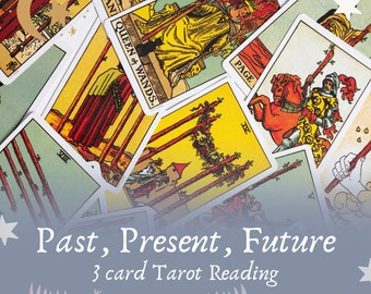 Past Present Future 3 card tarot reading, 3 card spread, one question tarot, tarot reading, intuitive tarot reader