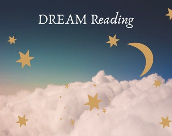 Dream Reading, dream analysis, dream interpretation, dream meanings explained, intuitive dream reader, in depth written dream analysis