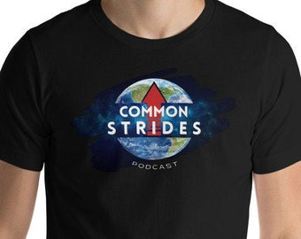 Common Strides Unisex T-Shirt