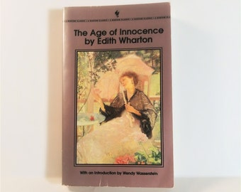The Age of Innocence by Edith Wharton 1996 (Bantam Classic)
