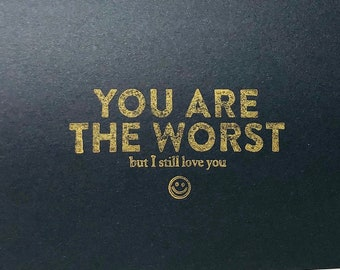 12 Funny Birthday Cards (You Are The Worst But I Love You)