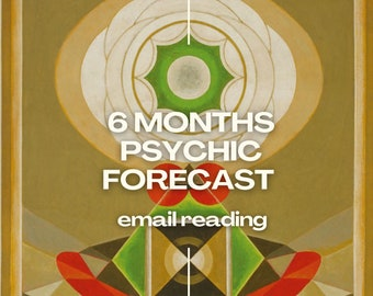6 Months Psychic Forecast Reading