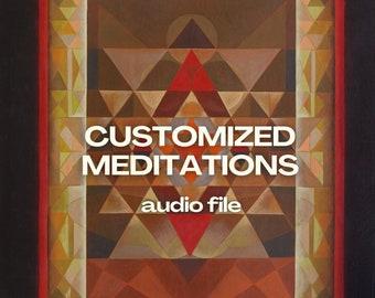Customized Meditations