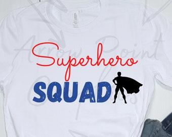 Superhero SQUAD SVG PNG Superhero Kid Shirt Sublimation Png Squad Svg Kids Shirt Svg