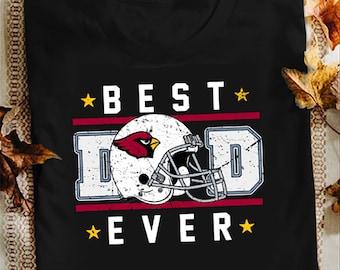 Arizona Cardinals Your Dad My Dad