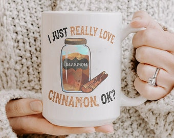 I Love Cinnamon Mug Cute Cinnamon Mug For Cinnamon Lovers Funny Cinnamon Gift