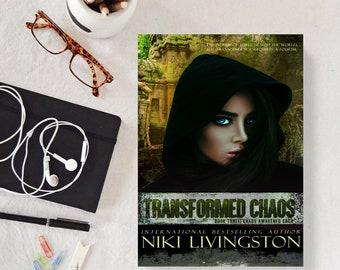 Transformed Chaos: A Dystopian Fantasy Adventure - SIGNED COPY