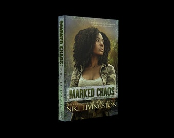 Marked Chaos: A Dystopian Fantasy Adventure - SIGNED COPY