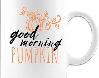 Good Morning pumpkin Ceramic coffee mug
