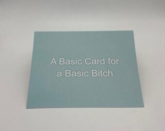 Basic Bitch Greeting Card