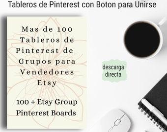 Pinterest Group Boards. Tableros de Grupos para Vendedores en Etsy. Tableros con botón para unirse.  Descarga Directa.