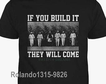 If You Build It They Will Come Field Of Dreams Shirt, If You Build It They Will Come Shirt, Field Of Dreams Shirt, 9826