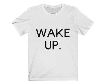 Wake Up and Grind Funny Tee Goal Crusher Shirt Grind Shirt Wake Up T-shirt Morning Tee Women Trendy Tee Wake Up and Grind Shirt