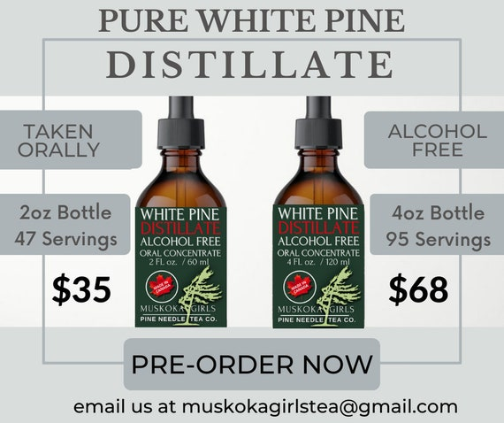 Canadian WHITE PINE DISTILLATE  - Alcohol Free - for Oral Consumption. 100% Pure & Natural Best
