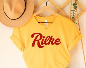 Rilke shirt, Rilke Shirt, Book Lover Gift, Rainer Maria Rilke, Rainer Rilke Shirt, Poet,Literary Shirt,Writer Gift,English Teacher,Poet Gift