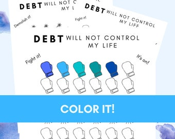 Debt Will Not Control My Life-Debt Payoff Tracker-Printable Debt Progress Coloring Chart