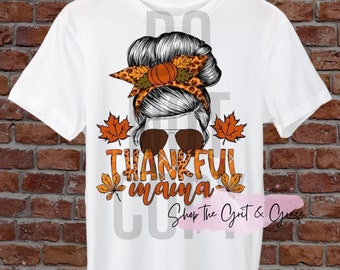Thanksgiving Thankful Mama Ready To Press Heat Transfer For T-Shirts