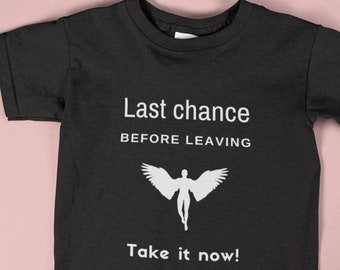 Last Chance Unisex T-shirt | Trendy T-shirt made with High Quality Fabric | Perfect Gift for Couple Reconciliation,Travelers and Graduates