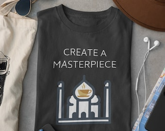A Masterpiece Unisex T-shirt | Ideal Gift for Architects, Designers, Art Painters and Masterpiece Fanatics | Aesthetically Pleasing T-shirt