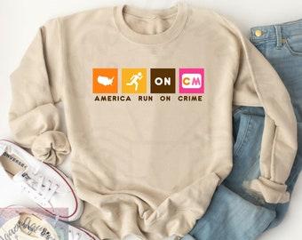 America Runs On Crime Shirt, Crime Junkie Top, True Crime Lover T-shirt, Mens Shirt, Womens