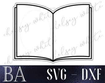 Digital Download ONLY - Open Book SVG & DXF