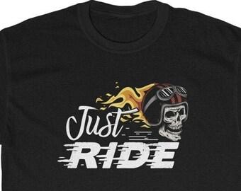 Just Ride tee - Amazing Biker t-shirt