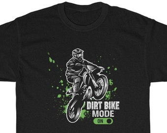Dirt Bike Mode On cotton tee