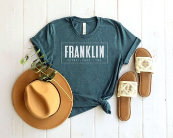 Franklin Tennessee shirt, Franklin shirt, Tennessee shirts women, Williamson County shirt, TN shirts