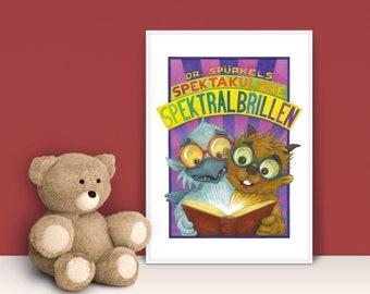 Children's Room Poster A4 · Dr. Spürkel's Spectacular Spectral Glasses · Picture Baby Room Children's Poster