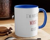Im not the worst adult coffee mug coffee cup Dishwasher safe mug microwave safe mug collectable mug drinkware drink mug