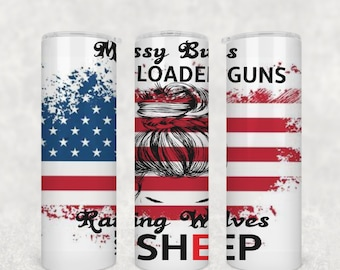 Messy Buns and Guns   20oz Skinny Straight Subliamtion   (.png)   Design Only