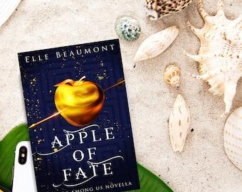 Apple of Fate, Gods Among Us Novella, Greek Mythology Retelling [Signed Paperback]