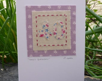 40th Birthday hand stitched embroidered and appliqued fabric card