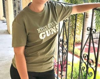 Messy Buns & Guns T-Shirt