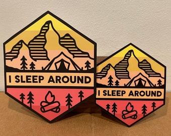 I Sleep Around Car Size Sticker