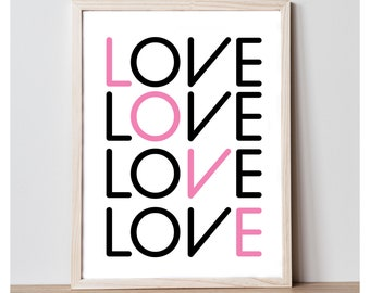 Love Art Print - Digital Download - Printable Wall Art - Printable Wall Decor Quote - Home Decor Print - Printable 8x10 Wall Art