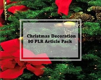 90 Christmas Decoration PLR Articles