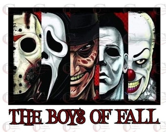 The Boys of Fall- Horror Films - Jason - Freddy - IT - Scream - Halloween - PNG - Sublimation