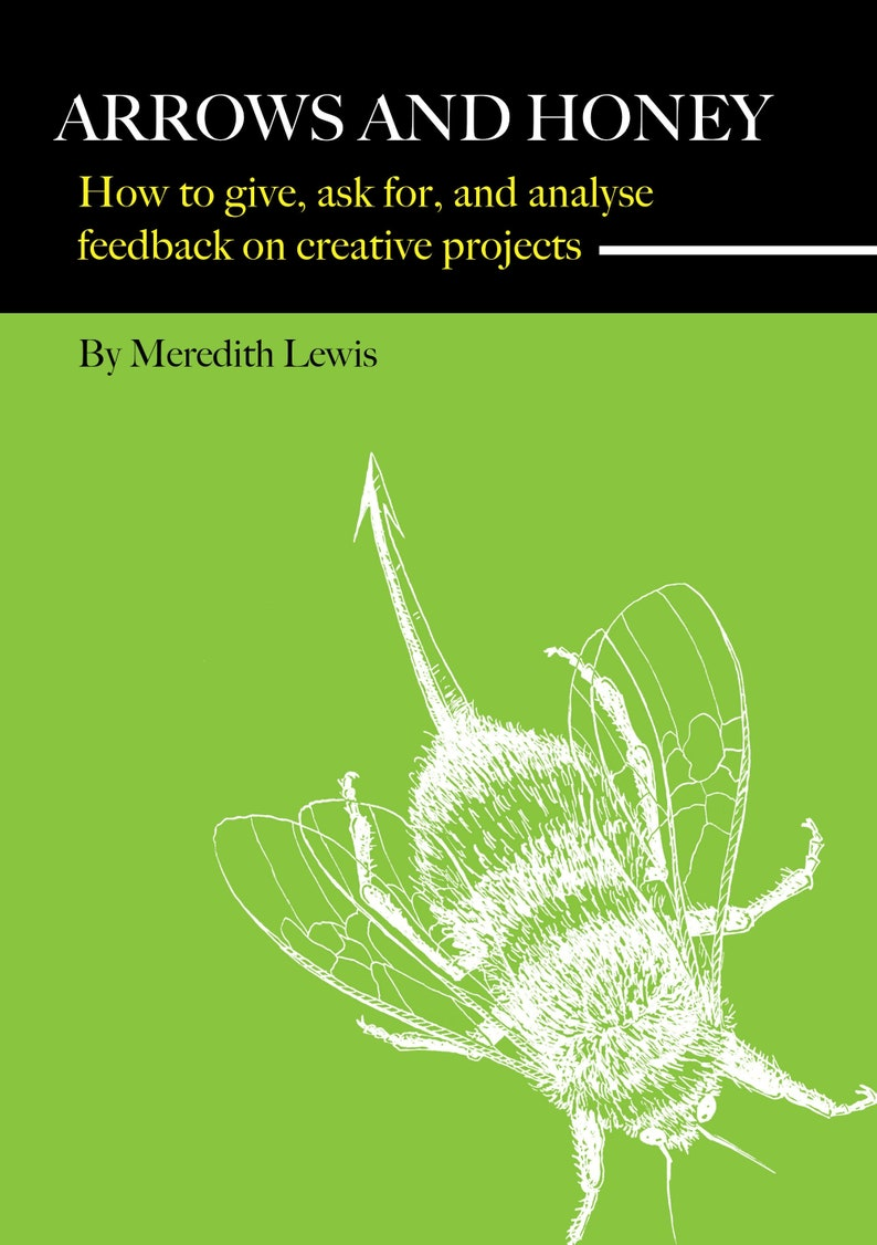Arrows and Honey: How to give ask for and analyse feedback image 0