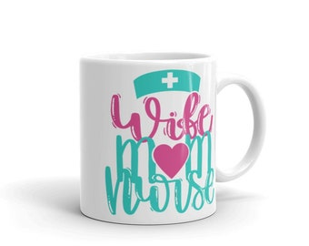 White glossy mug - wife mom nurse