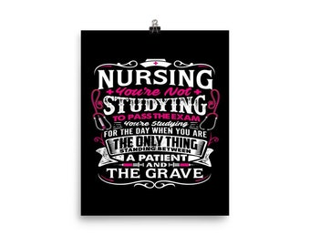 FINE ART PRINTS – Nursing students' motivation - You are not studying to pass the exam